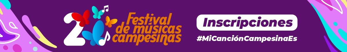 Inscripción al Segundo Festival de Músicas Campesinas